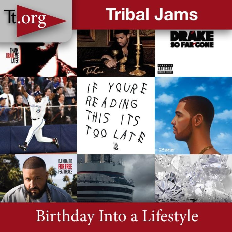 Tribal Jams • Birthday Into A Lifestyle