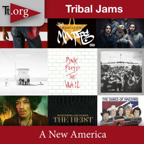 Tribal Jams •A New America