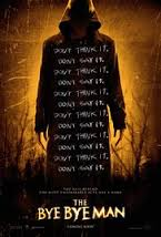 The Bye Bye Man was Stereotypical in Plot
