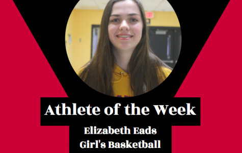 Week 10: Elizabeth Eads, Girl's Basketball