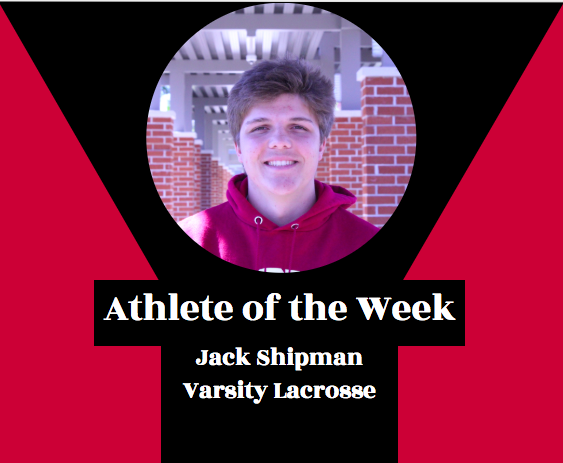 Week 13: Jack Shipman, Boys Lacrosse