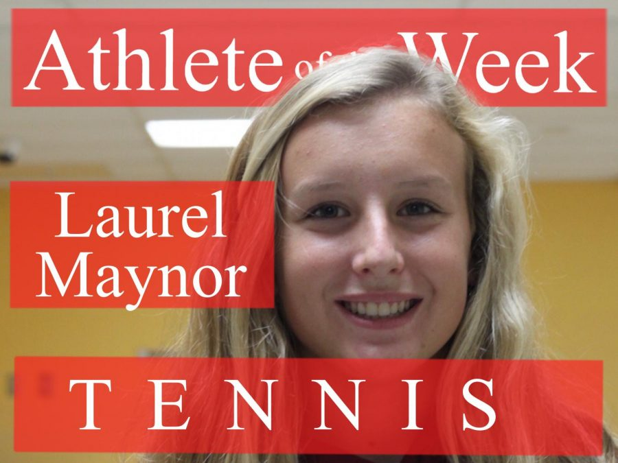 Week 3: Laurel Maynor tennis
